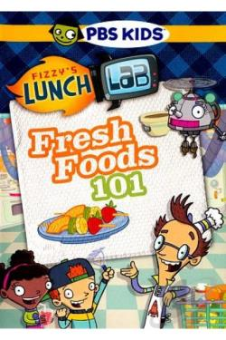 Fizzy's Lunch Lab: Fresh Food 101 DVD Cover Art