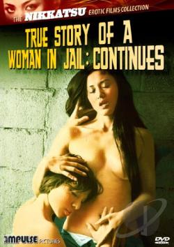 True Story Of A Woman In Jail: Continues DVD Cover Art