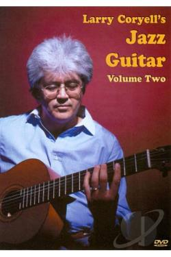 Larry Coryell's Jazz Guitar, Vol. 2 DVD Cover Art