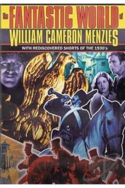 Fantastic World of William Cameron Menzies DVD Cover Art