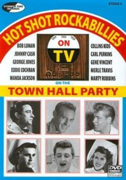 Town Hall Party: Hot Shot Rockabillies on the Town Hall Party DVD Cover Art