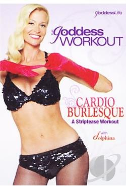 Goddess Workout: Cardio Burlesque DVD Cover Art
