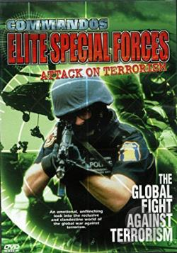Commandos: Elite Special Forces: Attack On Terrorism - The Global Fight Against Terrorism DVD Cover Art