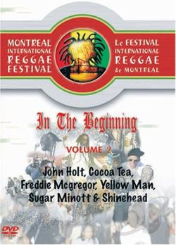 In The Beginning - Vol. 2: 2004/2005 Montreal International Reggae Festival DVD Cover Art