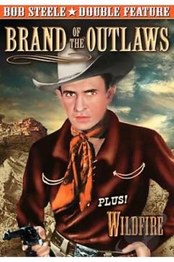 Brand of the Outlaws/Wildfire DVD Cover Art