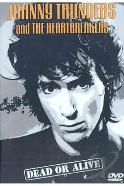 Johnny Thunders - Dead or Alive DVD Cover Art