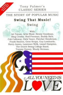 All You Need Is Love Vol. 8: Swing That Music! - Swing DVD Cover Art