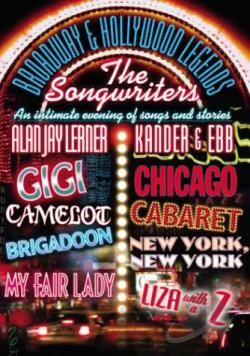 Broadway & Hollywood Legends: The Songwriters - Kander & Ebb/Alan Jay Lerner DVD Cover Art