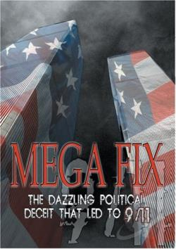 Mega Fix: The Dazzling Political Deceit That Led To 9/11 DVD Cover Art