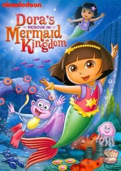 Dora the Explorer: Dora's Rescue in Mermaid Kingdom DVD Cover Art