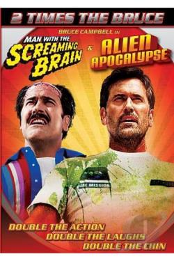 Man With A Screaming Brain/Alien Apocalypse DVD Cover Art