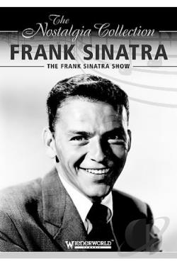 Frank Sinatra - Frank Sinatra Show: The Nostalgia Collection DVD Cover Art