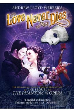Andrew Lloyd Webber's Love Never Dies DVD Cover Art
