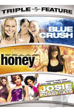 Blue Crush/Honey/Josie and the Pussycats DVD Cover Art