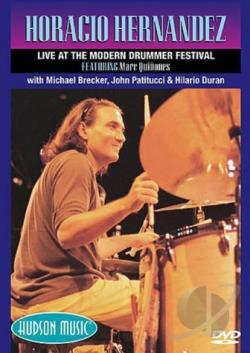 Horacio Hernandez - Live at the Modern Drummer Festival 2000 DVD Cover Art