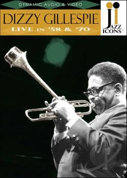 Jazz Icons - Dizzy Gillespie: Live in '58 and '70 DVD Cover Art