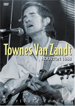 Townes Van Zandt Houston 1988: A Private Concert DVD Cover Art