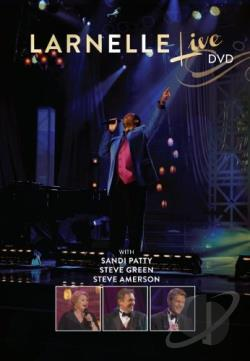 Larnelle: Live in Nashville DVD Cover Art