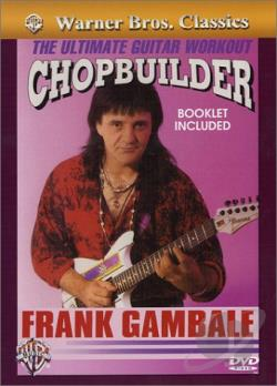 Frank Gambale - Chopbuilder DVD Cover Art