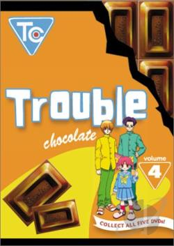 Trouble Chocolate Vol. 4 DVD Cover Art