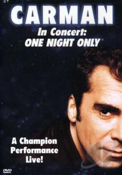 Carman - In Concert: One Night Only DVD Cover Art