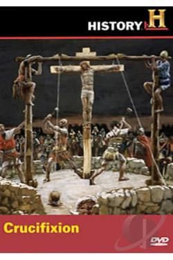 History Channel - Crucifixion DVD Cover Art