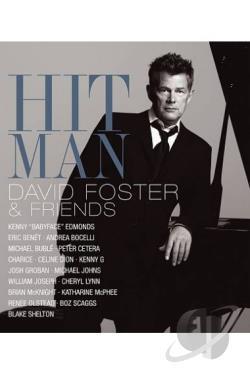 David Foster - Hit Man: David Foster & Friends BRAY Cover Art