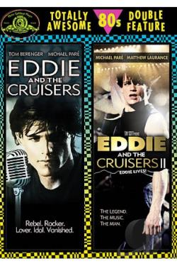 Eddie and the Cruisers/Eddie and the Cruisers 2: Eddie Lives! DVD Cover Art