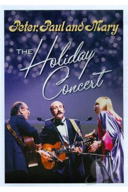 Peter, Paul and Mary: The Holiday Concert DVD Cover Art