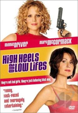 High Heels and Low Lifes DVD Cover Art