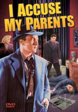 I Accuse My Parents DVD Cover Art