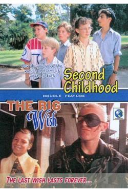Second Childhood/ The Big Wish movie