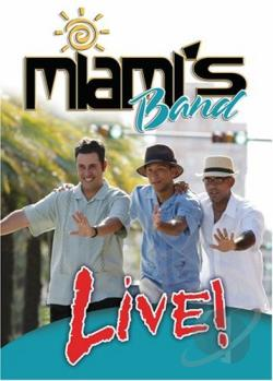 Miami's Band - Miami's Band Live DVD Cover Art