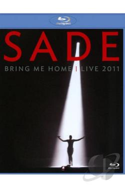 Sade: Bring Me Home - Live 2011 BRAY Cover Art