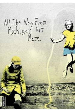 All the Way From Michigan Not Mars DVD Cover Art