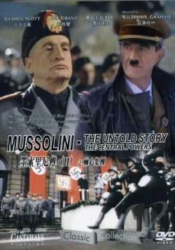 Mussolini: The Untold Story DVD Cover Art