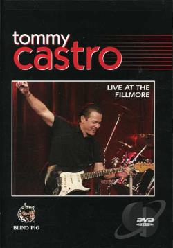 Tommy Castro - Live at the Fillmore DVD Cover Art