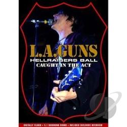 L.A. Guns: Hellraiser's Ball - Caught in Act DVD Cover Art