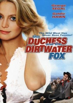 Duchess and the Dirtwater Fox DVD Cover Art