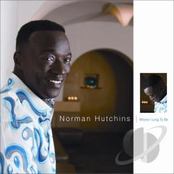Norman Hutchins - Where I Long To Be DVD Cover Art