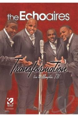 Echoaires: Transformation - Live in Memphis, TN DVD Cover Art