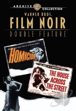 Warner Bros. Film Noir Double Feature: Homicide/The House Across the Street DVD Cover Art
