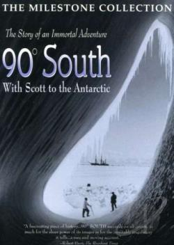 90 Degrees South: With Scott to the Antarctic DVD Cover Art