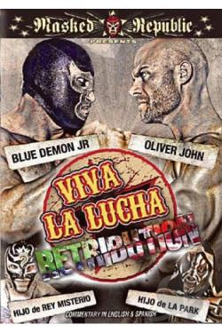 Viva La Lucha: Retribution DVD Cover Art