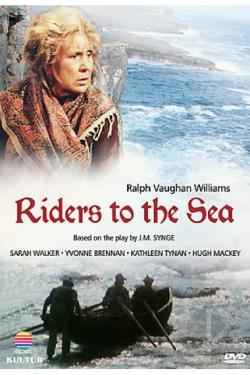 Ralph Vaughan Williams - Riders To The Sea DVD Cover Art