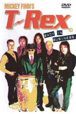 Mickey Finn's T-Rex: Back in Business DVD Cover Art