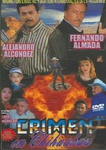 Crimen en Chihuahua DVD Cover Art