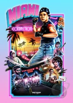 Miami Connection DVD Cover Art