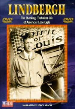 American Experience - Lindbergh: The Shocking, Turbulent Life Of America's Lone Eagle DVD Cover Art