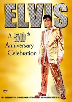 Elvis - A 50th Anniversary Celebration DVD Cover Art